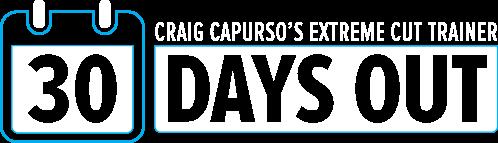 30 Days Out: Craig Capurso's Extreme Cut Trainer | Bodybuilding com