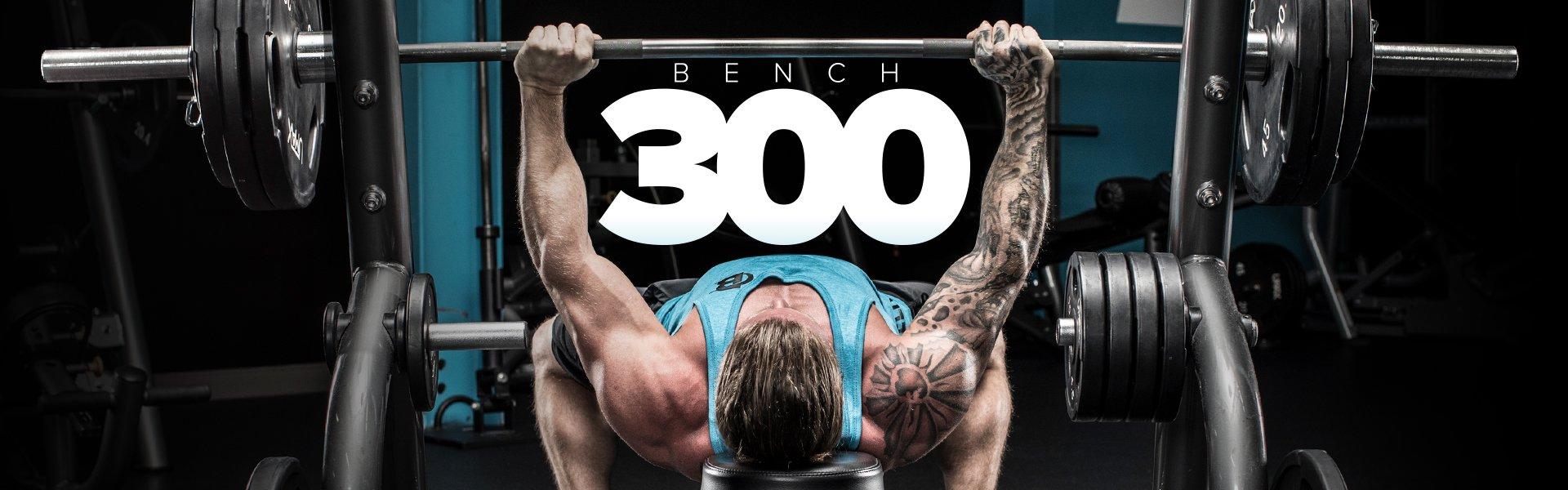Bench 300
