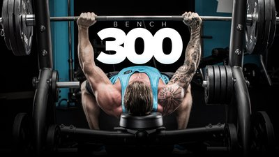 Bench 300: Your 12-Week Plan