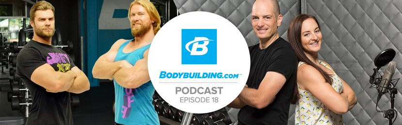 Podcast Episode 18: The Buff Dudes and the Eternal Journey for Gains
