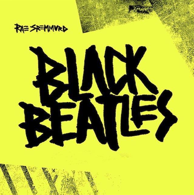 Black Beatles by Rae Stremmurd feat. Gucci Mane