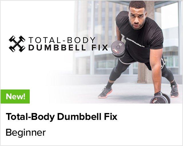 Total-Body Dumbbell Fix