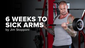 6 Weeks to Sick Arms by Jim Stoppani