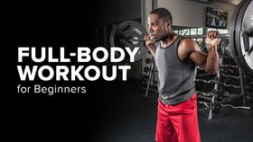 The Full-Body Workout For Beginners