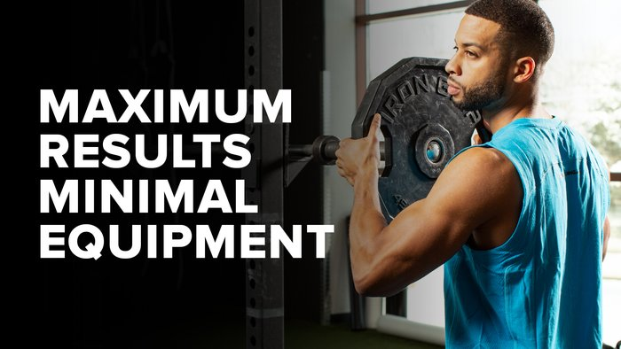 Maximum Results, Minimal Equipment