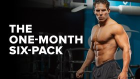 The One-Month Six-Pack