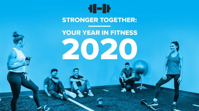 Stronger Together: Your Year in Fitness 2020