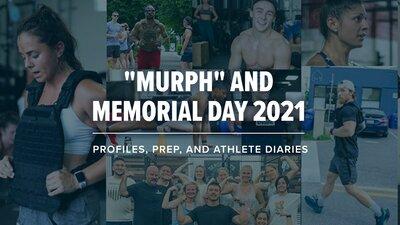 """Murph"" and Memorial Day 2021: Profiles, Prep, and Athlete Diaries banner"