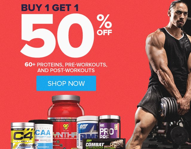 Buy 1 Get 1 50% Off Protein, Pre-Workouts & Post-Workouts