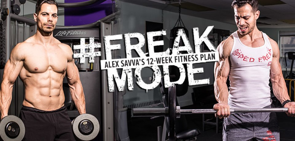 #FreakMode: Alex Savva's 12-Week Fitness Plan