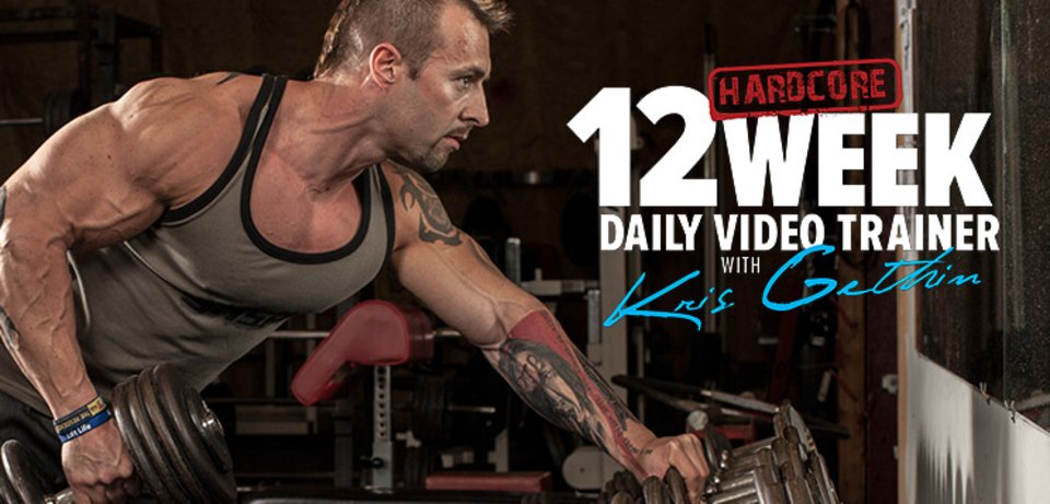 12-Week Hardcore Daily Trainer With Kris Gethin!