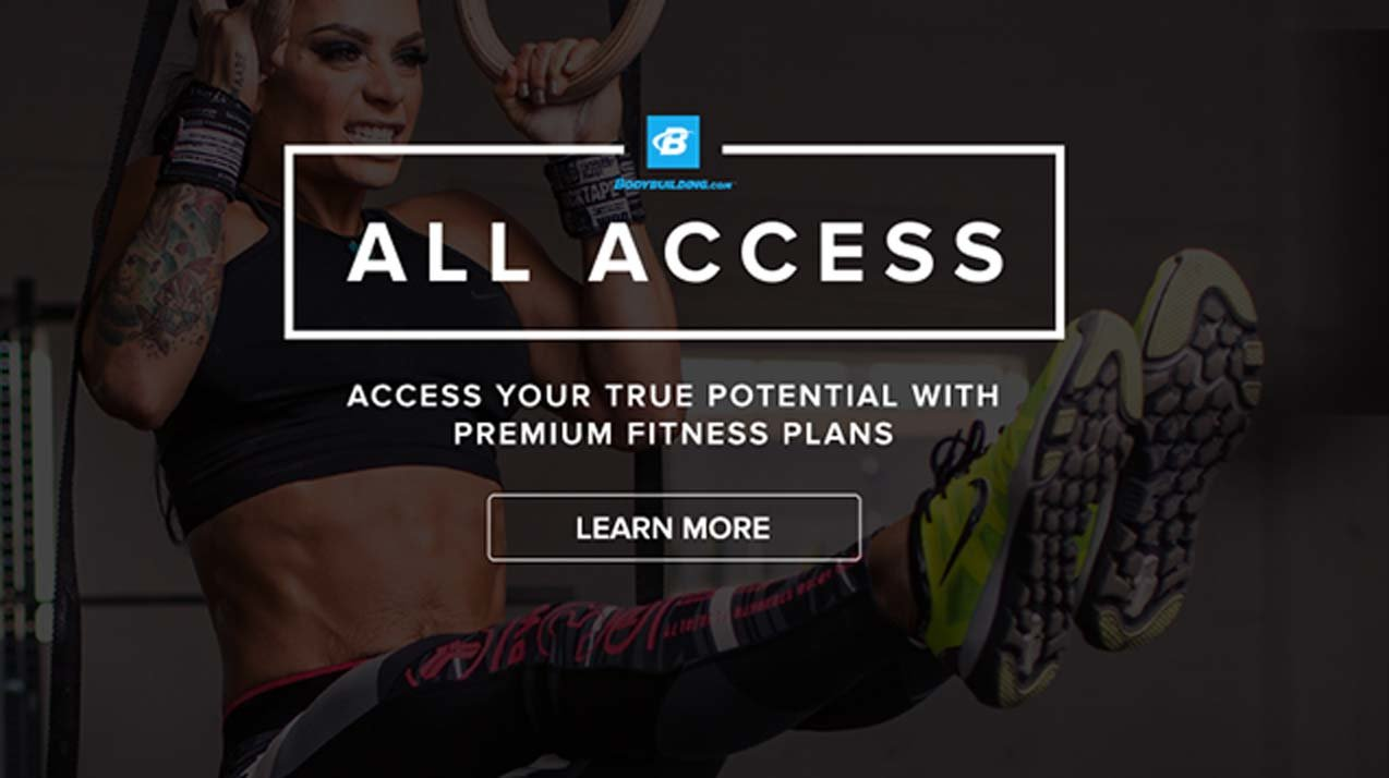 Bodybuilding.com All Access. Access your true potential with premium fitness plans