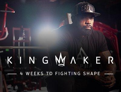 Kingmaker: 4 Weeks to Fighting Shape