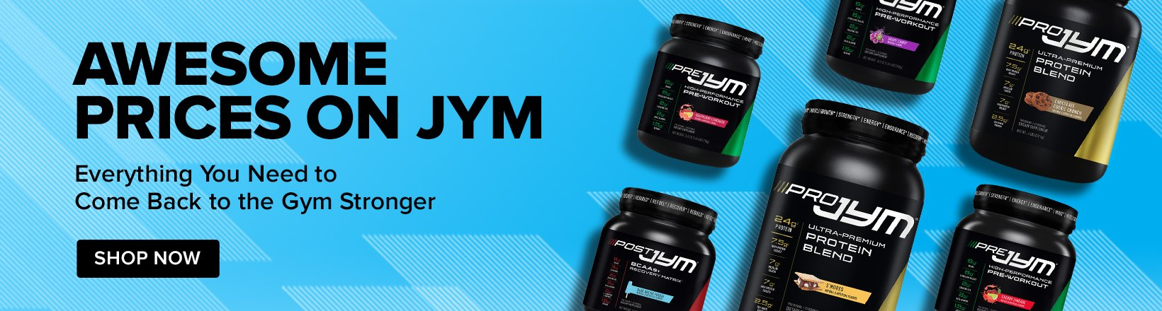 Awesome Prices on JYM