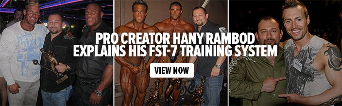 Pro Creator Hany Rambod Explains His FST-7 Training System