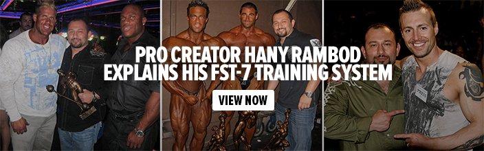 Pro Creator Hany Rambod Explains His FST-7 Training System