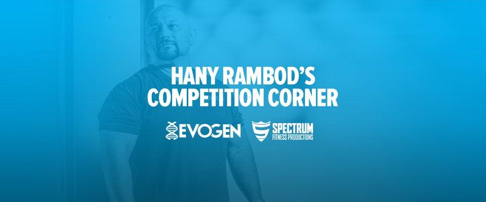 Hany Rambod's Competitive Corner