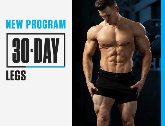 30 Day Legs