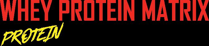 Whey Protein Matrix Protein