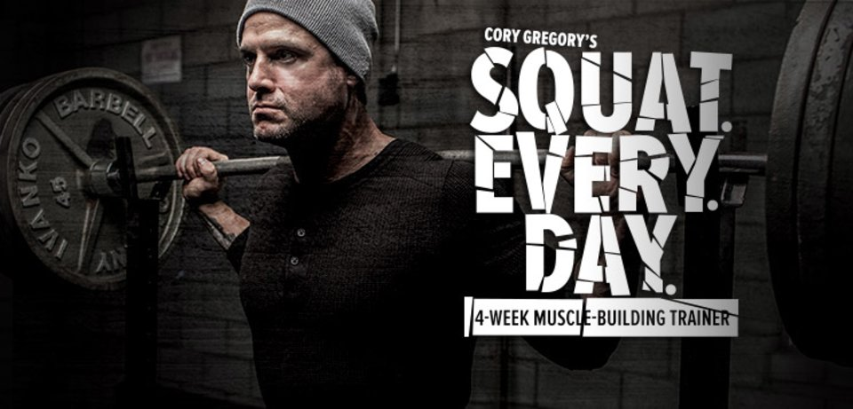 Cory Gregory's Squat Every Day